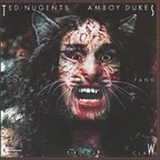 Ted Nugent's Amboy Dukes - Tooth Fang & Claw
