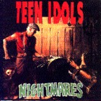 Teen Idols - Nightmares