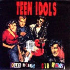 Teen Idols - Old Days, Old Ways