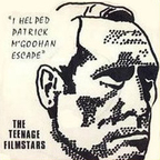 Teenage Filmstars - I Helped Patrick McGoohan Escape