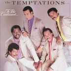 Temptations - To Be Continued...