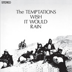 Temptations - Wish It Would Rain