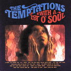 Temptations - With A Lot O' Soul