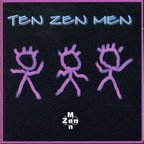 Ten Zen Men - s/t