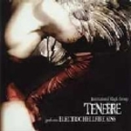 Tenebre - Electric Hellfire Kiss