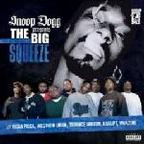 Terrace Martin, J. Black  And  Uncle Chuck - Snoop Dogg Presents The Big Squeeze