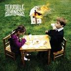 Terrible Things - s/t