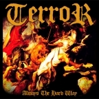 Terror (US) - Always The Hard Way