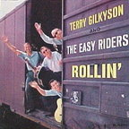 Terry Gilkyson And The Easy Riders - Rollin'