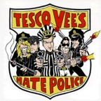 Tesco Vee's Hate Police - Crime Pays (The Bills)