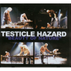 Testicle Hazard - Beauty Of Nature