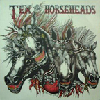 Tex And The Horseheads - s/t