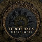Textures - Messengers · Acoustic Live Session