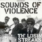 Th' Losin Streaks - Sounds Of Violence
