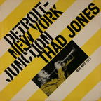 Thad Jones - Detroit - New York Junction