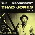 Thad Jones - The Magnificent Thad Jones · Vol. 3