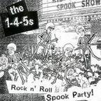 The 1,4,5s - Rock N' Roll Spook Party!