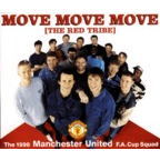 The 1996 Manchester United F.A. Cup Squad - Move Move Move (The Red Tribe)