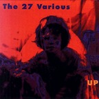 The 27 Various - Up