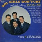 The 4 Seasons - Big Girls Don't Cry And Twelve Others