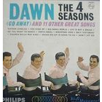 The 4 Seasons - Dawn (Go Away) And 11 Other Great Songs
