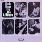 The A-Bones - Music Minus Five