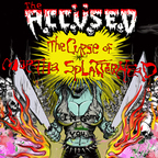 The Accüsed - The Curse Of Martha Splatterhead