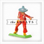 The Adults - s/t
