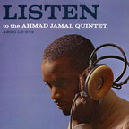 The Ahmad Jamal Quintet - Listen To The Ahmad Jamal Quintet
