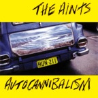 The Aints - Autocannibalism