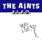 The Aints - S.L.S.Q.
