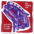The Aislers Set - Terrible Things Happen