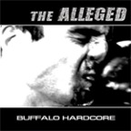 The Alleged - Buffalo Hardcore