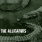 The Alligators - You Ruined Everything