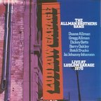 The Allman Brothers Band - Live At Ludlow Garage 1970