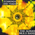 The Alman Mulo Band - Diamonds And Toads