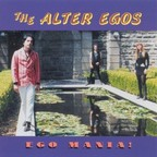 The Alter Egos - Ego Mania!