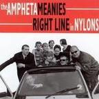 The Amphetameanies - Right Line In Nylons