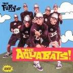 The Aquabats - The Fury Of The Aquabats!
