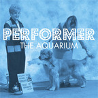 The Aquarium - Performer