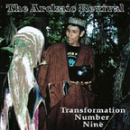 The Archaic Revival - Transformation Number Nine