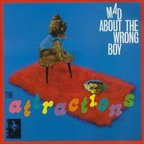 The Attractions - Mad About The Wrong Boy