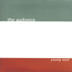 The Audience - Young Soul