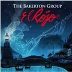 The Bakerton Group - El Rojo