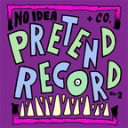 The Bananas - No Idea + Co. · Pretend Record No.2