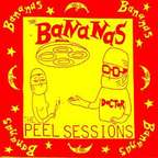 The Bananas - The Peel Sessions