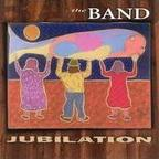 The Band (US 1) - Jubilation