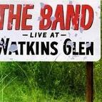 The Band (US 1) - Live At Watkins Glen