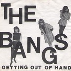 The Bangs - Getting Out Of Hand