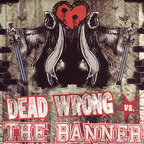 The Banner - Dead Wrong